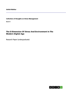 Title: The E-Dimension Of Stress And Environment In The Modern Digital Age