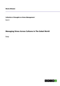 Title: Managing Stress Across Cultures In The Gobal World