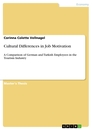Titel: Cultural Differences in Job Motivation