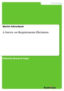 Title: A Survey on Requirements Elicitation