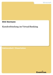 Title: Kundenbindung im Virtual-Banking