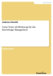 Title: Lotus Notes als Werkzeug für das Knowledge Management