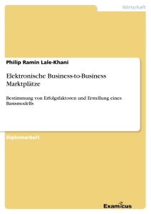 Titel: Elektronische Business-to-Business Marktplätze