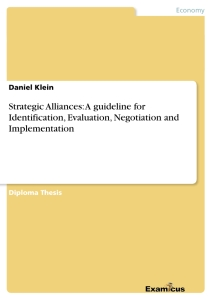 Title: Strategic Alliances: A guideline for Identification, Evaluation, Negotiation and Implementation