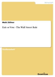 Title: Exit or Vote - The Wall Street Rule