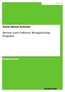 Title: Review eines Software Reengineering Projektes