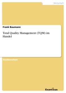 Titel: Total Quality Management (TQM) im Handel