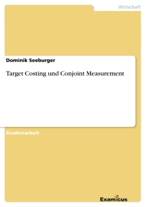 Titre: Target Costing und Conjoint Measurement