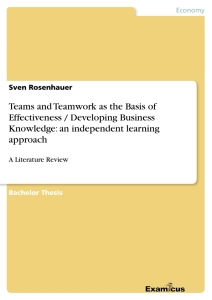 Teams and Teamwork as the Basis of Effectiveness / Developing Business Knowledge: an independent learning approach