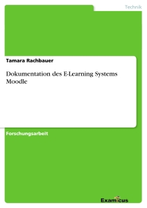 Titel: Dokumentation des E-Learning Systems Moodle