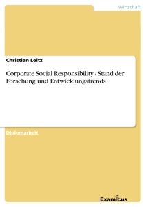 Title: Corporate Social Responsibility - Stand der Forschung und Entwicklungstrends