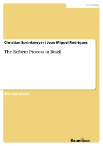 Title: The Reform Process in Brazil