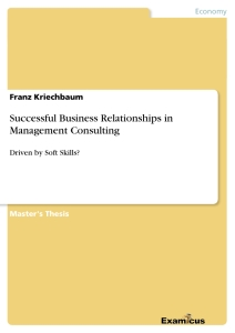 Title: Successful Business Relationships in Management Consulting