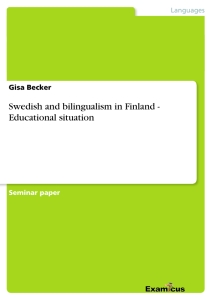 Title: Swedish and bilingualism in Finland - Educational situation