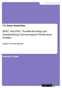 Title: HPLC and FPLC: Troubleshooting and Standardizing Chromatogram Purification Profiles