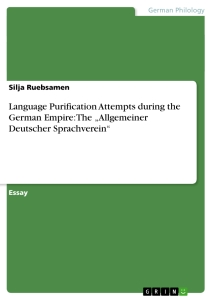 "Titel: Language Purification Attempts during the German Empire: The ""Allgemeiner Deutscher Sprachverein"""