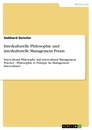 Title: Interkulturelle Philosophie und interkulturelle Management Praxis