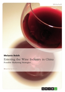 Titel: Entering the Wine Industry in China
