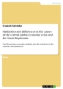 Title: Similarities and differences in the causes of the current global economic crisis and the Great Depression