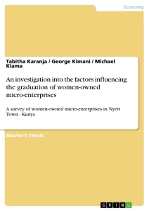 Title: An investigation into the factors influencing the graduation of women-owned micro-enterprises