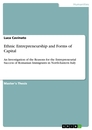 Title: Ethnic Entrepreneurship and Forms of Capital