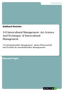 Title: 3-D Intercultural Management - Art, Science And Technique of Intercultural Management
