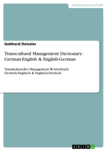 Titel: Transcultural Management Dictionary: German-English & English-German