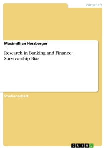 Title: Research in Banking and Finance: Survivorship Bias