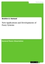 Title: New Applications and Developments of Fuzzy Systems