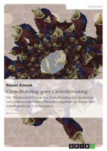 Title: Crowdfunding goes Crowdinvesting