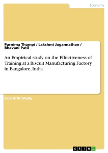 Title: An Empirical study on the Effectiveness of Training at a Biscuit Manufacturing Factory in Bangalore, India