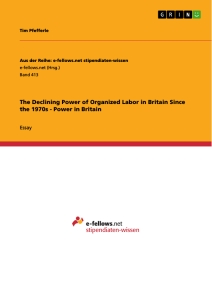 Title: The Declining Power of Organized Labor in Britain Since the 1970s - Power in Britain