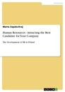 Title: Human Resources - Attracting the Best Candidate for Your Company