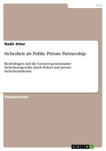 Titel: Sicherheit als Public Private Partnership