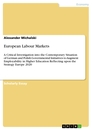 Titel: European Labour Markets