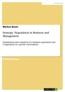 Titel: Strategic Negotiation in Business and Management