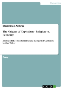 Titel: The Origins of Capitalism - Religion vs. Economy