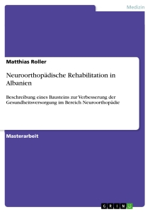 Title: Neuroorthopädische Rehabilitation in Albanien