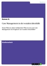 Title: Case Management in der sozialen Altenhilfe