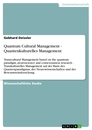 Title: Quantum Cultural  Management - Quantenkulturelles Management