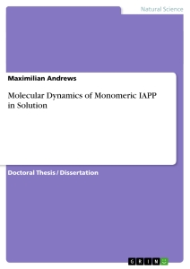 Title: Molecular Dynamics of Monomeric IAPP in Solution