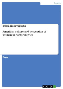 Title: American culture and perception of women in horror movies