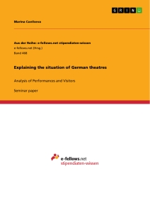 Title: Explaining the situation of German theatres