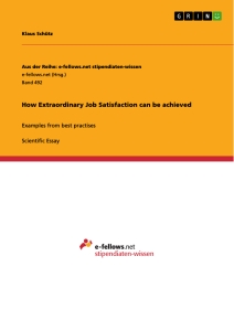 Title: How Extraordinary Job Satisfaction can be achieved