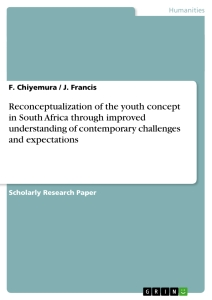 Title: Reconceptualization of the youth concept in South Africa through improved understanding of contemporary challenges and expectations