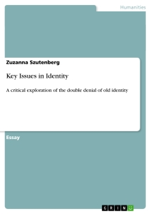 Title: Key Issues in Identity