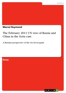 Title: The February 2011 UN veto of Russia and China in the Syria case