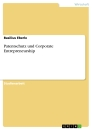 Title: Patentschutz und Corporate Entrepreneurship