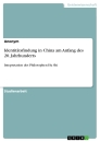 Title: Identitätsfindung in China am Anfang des 20. Jahrhunderts