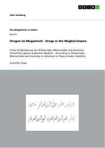 Titel: Drogen im Mogulreich - Drugs in the Mughal Empire